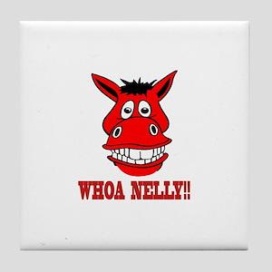 Horse Says Whoa Nelly Tile Coaster