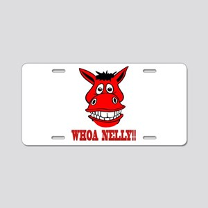 Horse Says Whoa Nelly Aluminum License Plate