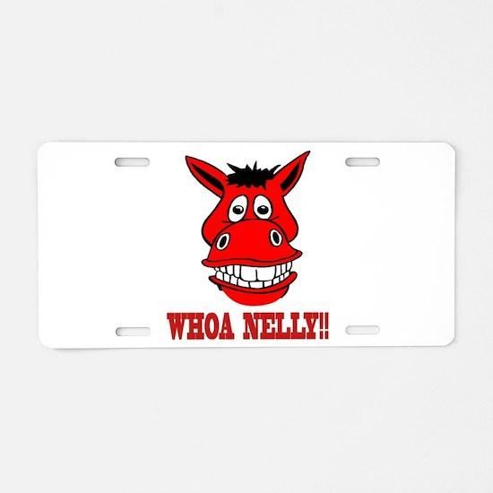 Horse Says Whoa Nelly Aluminum License Plate