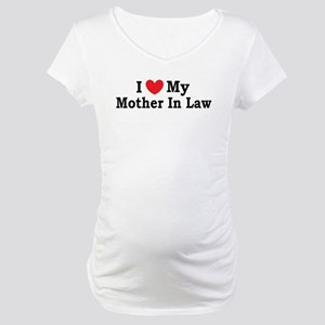 I love my Mother In Law Maternity T-Shirt