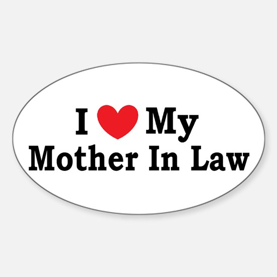 I love my Mother In Law Sticker (Oval)