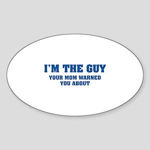 I'm the Guy Sticker (Oval)