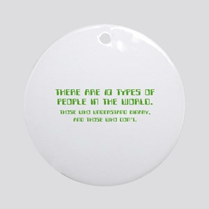 10 types of people Ornament (Round)
