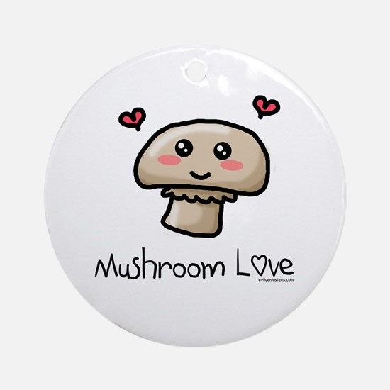 Mushroom love vegetarian Ornament (Round)