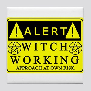 Caution Witch at Work Tile Coaster