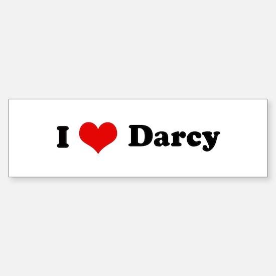 I Love Darcy Bumper Bumper Bumper Sticker
