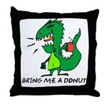 Bring Me A Donut Throw Pillow
