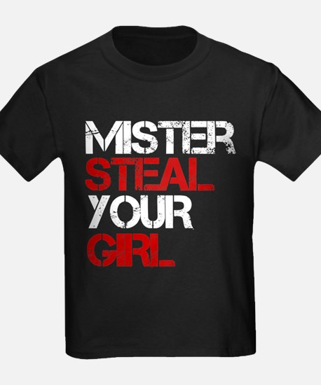 mister steal your girl T
