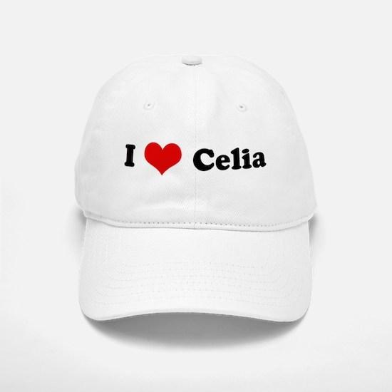 I Love Celia Baseball Baseball Cap