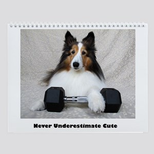 Never Underestimate Cute Wall Calendar