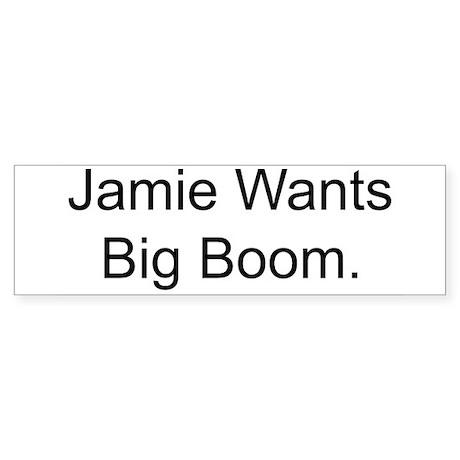 Jamie Wants Big Boom Sticker (Bumper 10 pk)