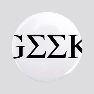"Greek Geek 3.5"" Button"