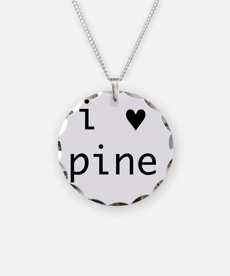 i heart pine Necklace