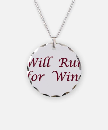 Will Run for Wine Necklace