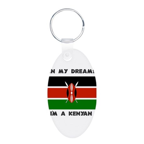 In my dreams I'm a Kenyan Aluminum Oval Keychain
