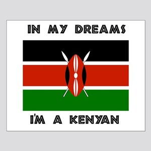 In my dreams I'm a Kenyan Small Poster