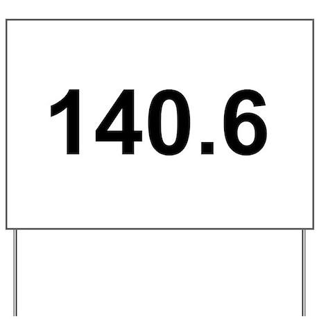 140.6 (Ironman Triathlon) Yard Sign