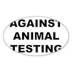Against Animal Testing Sticker (Oval 50 pk)