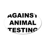 Against Animal Testing 38.5 x 24.5 Oval Wall Peel