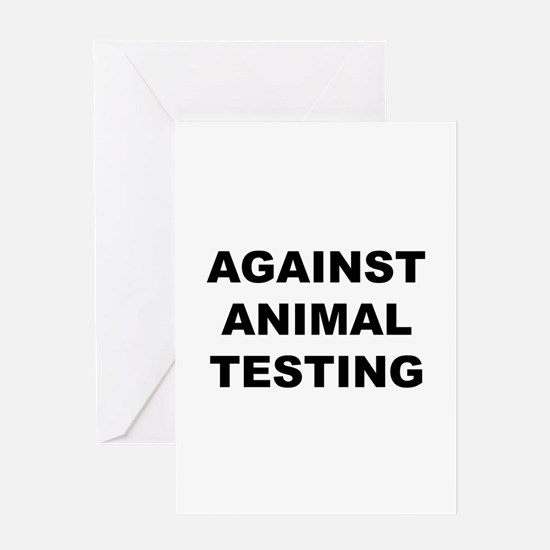 Against Animal Testing Greeting Card