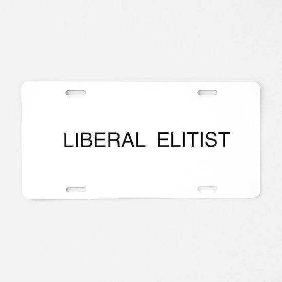 Liberal Elitist Aluminum License Plate
