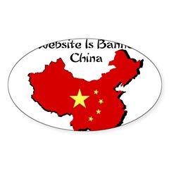 My Website is Banned in China Sticker (Oval 10 pk)