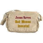 Jesus Saves but Moses Invests Messenger Bag