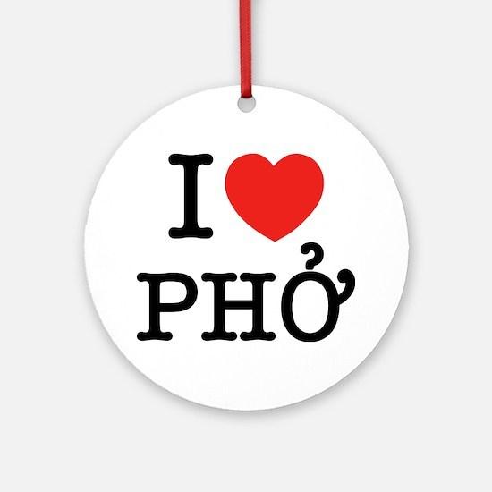 I Love (Heart) Pho Ornament (Round)
