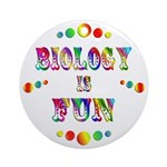 Biology is Fun Ornament (Round)