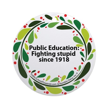 Public Education fighting stu Ornament (Round)