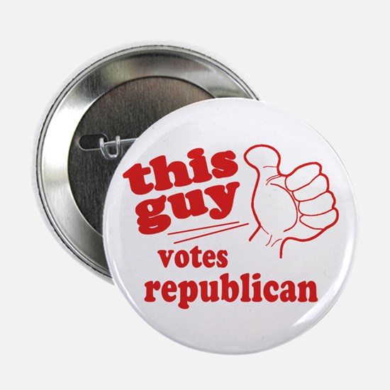 "This Guy Republican 2.25"" Button"