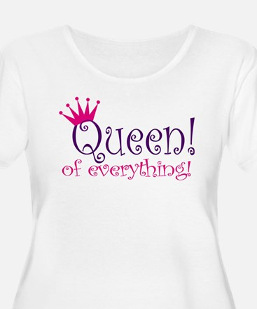 QueenEverything.jpg Plus Size T-Shirt