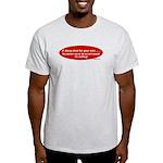 Sin or Jesus Killed Himself 4 Light T-Shirt