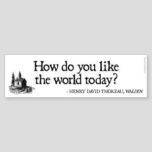 Thoreau Quote - Like World? Sticker (Bumper)
