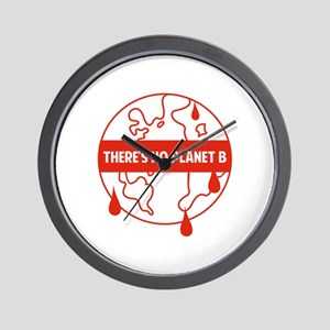There's no planet B Wall Clock
