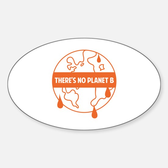 There's no planet B Sticker (Oval)