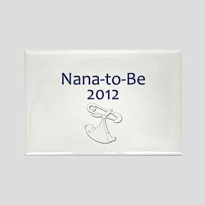 Nana-to-Be 2012 Rectangle Magnet