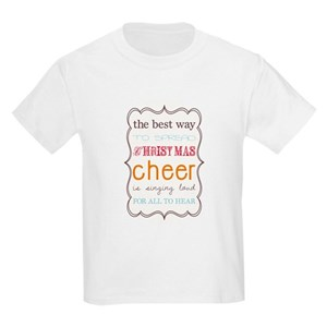 the best way to spread christmas cheer t shirts cafepress