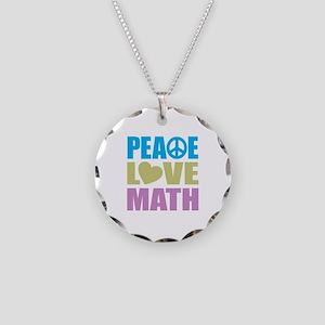 Peace Love Math Necklace Circle Charm