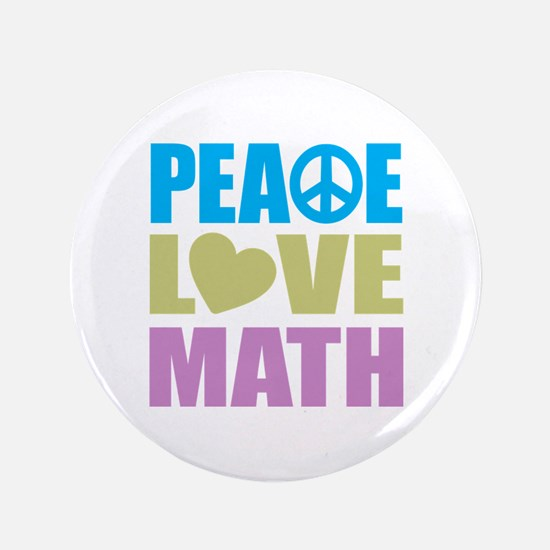 "Peace Love Math 3.5"" Button (100 pack)"