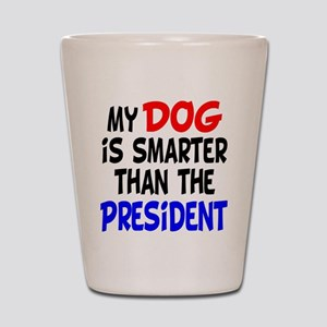 Dog Smarter Than-2 Shot Glass