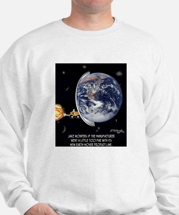 The Ultimate Earth Mover Sweatshirt