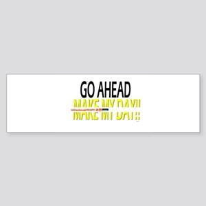 go ahead make my day Sticker (Bumper)