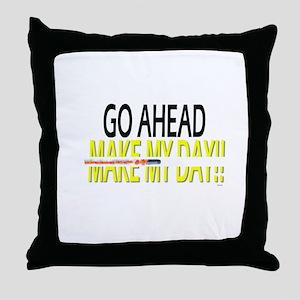 go ahead make my day Throw Pillow