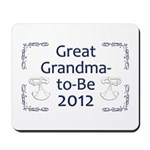 Great Grandma-to-Be 2012 Mousepad