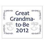 Great Grandma-to-Be 2012 Small Poster