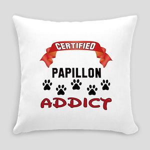 Certified Papillon Addict Everyday Pillow