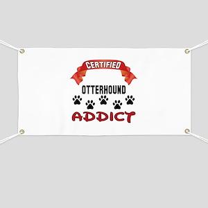 Certified Otterhound Addict Banner