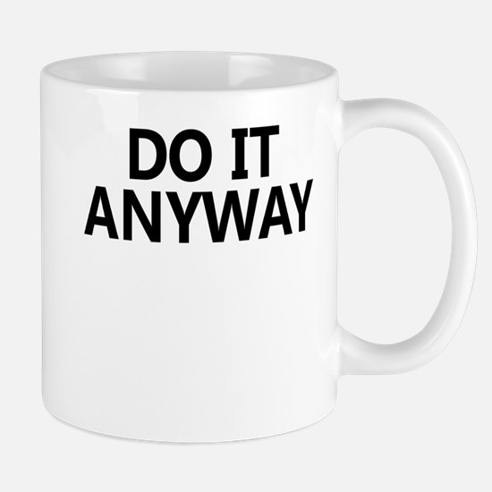 Do It Anyway Stainless Steel Travel Mugs