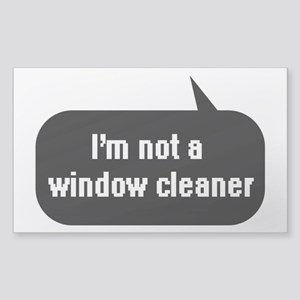 IT Crowd - I'm not a window cleaner Sticker (Recta